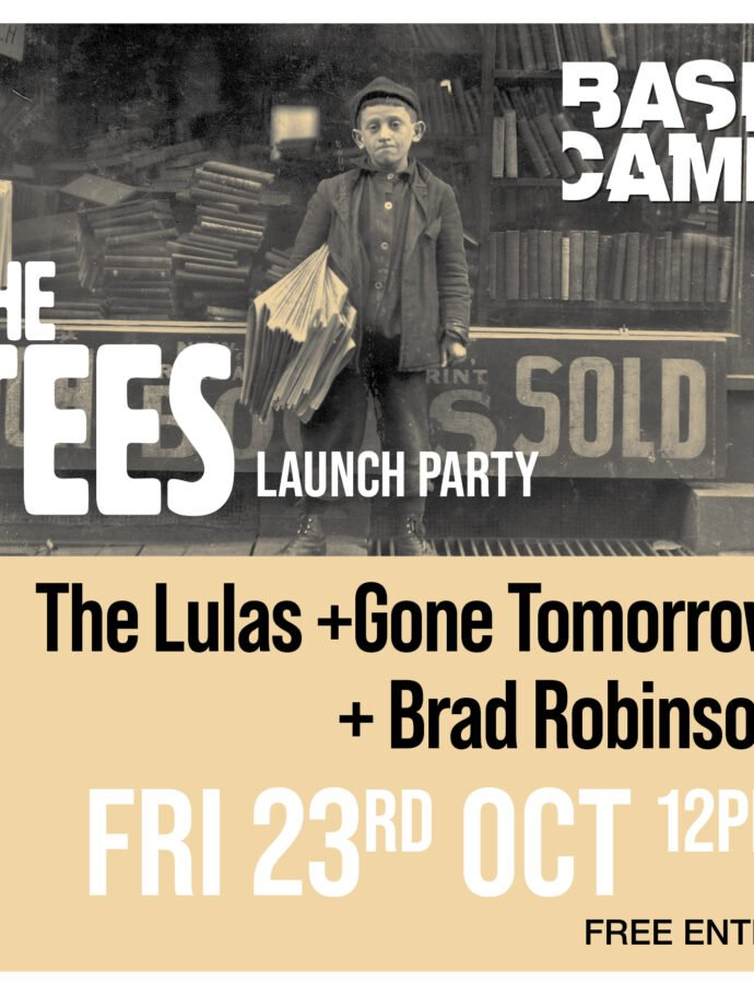 The Tees Launch ft The Lulas + Gone Tomorrow + Brad Robinson